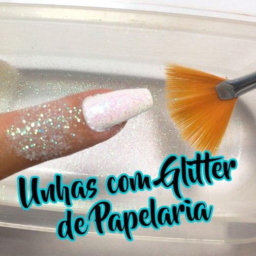 Unhas Decoradas com Glitter de Papelaria