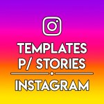 TEMPLATES PARA STORIES DO INSTAGRAM