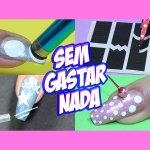 KIT DE UNHA CASEIRA SEM GASTAR NADA #1