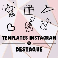 TEMPLATES PARA DESTAQUES DO INSTAGRAM