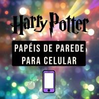 PAPÉIS DE PAREDE PARA CELULAR HARRY POTTER