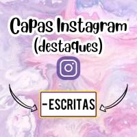 CAPAS PARA DESTAQUE DO INSTAGRAM - ESCRITAS