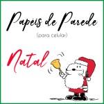 PAPÉIS DE PAREDE PARA CELULAR NATAL 2