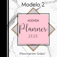 PLANNER E AGENDA 2020 PARA IMPRIMIR GRÁTIS (MODELO 2)