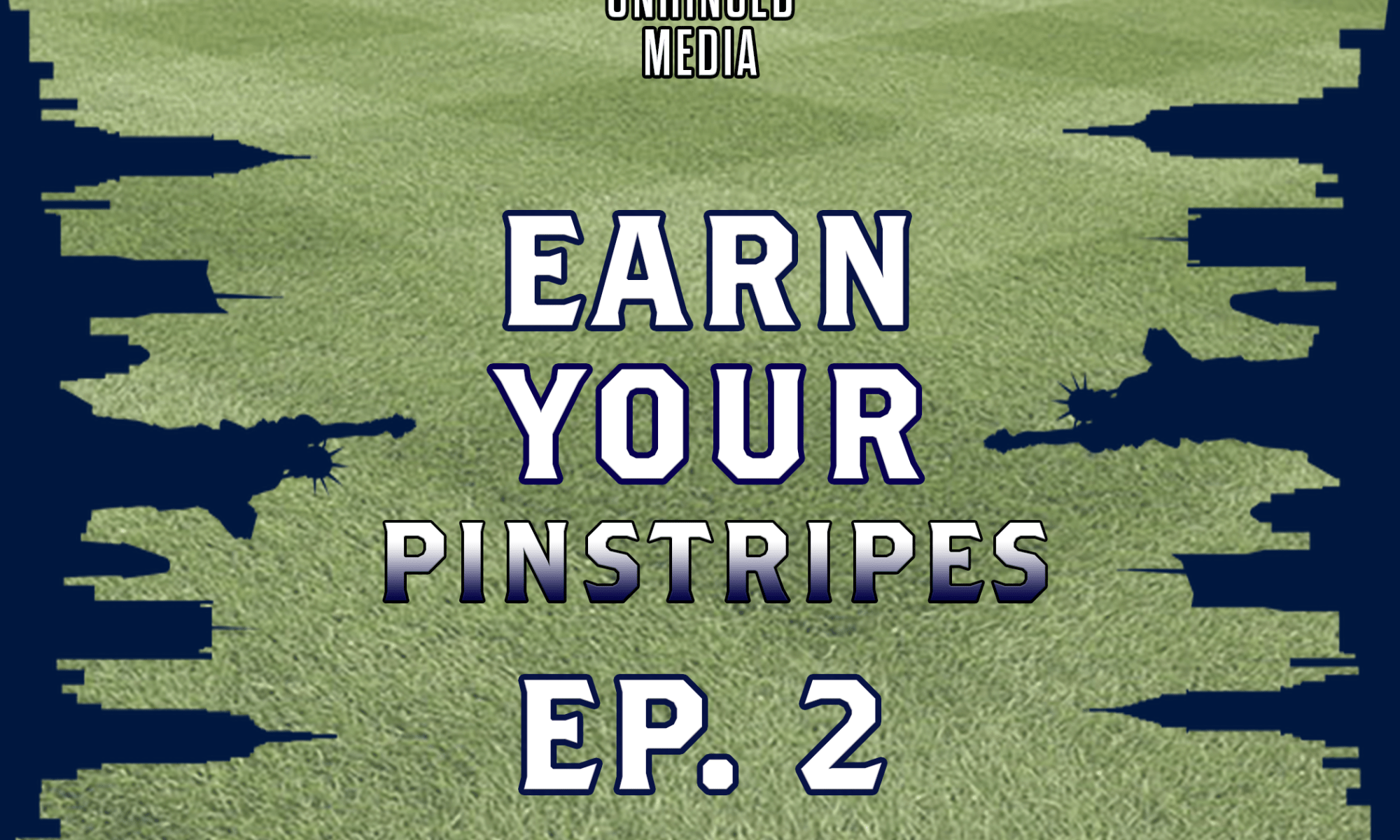 Earn Your Pinstripes