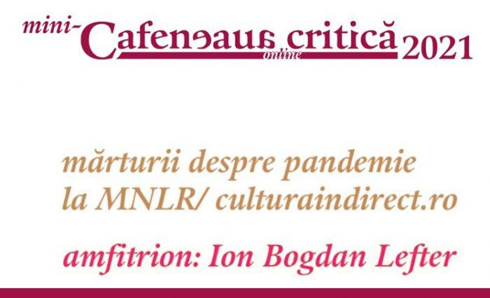 mini-Cafeneaua critică de pandemie