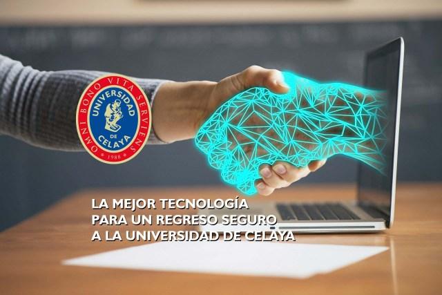 La mejor tecnología para el regreso seguro a la Universidad de Celaya.