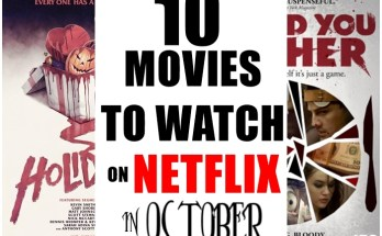 Ten Movies To Watch On Netflix in October