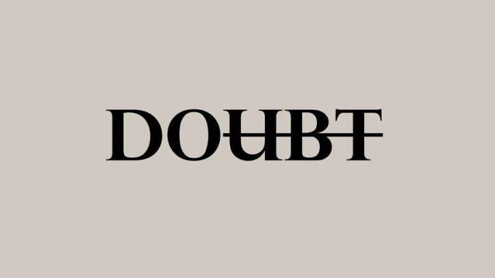 motivational simple inscription against doubts. Do dont doubt