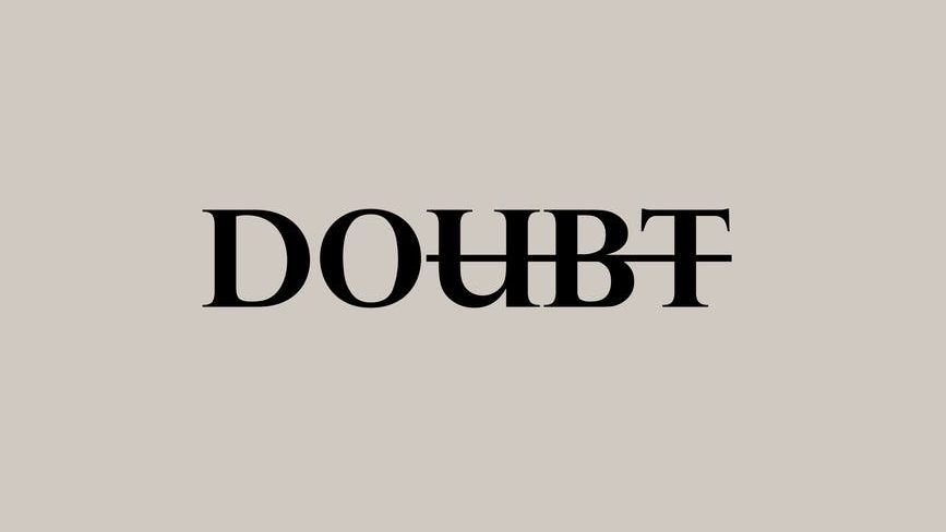 motivational simple inscription against doubts. Do dont doubt