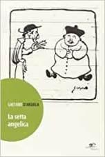 Gaetano D'Andrea La setta angelica