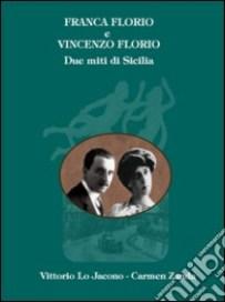 Vittorio Lo Jacono Franca e Vincenzo Florio