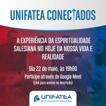 UNIFATEA CONECTADOS – 22/05 – às 19h