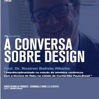 Prof. Dr. Rosinei Batista Ribeiro dará palestra online para o curso de Design de Produto em Leiria, Portugal