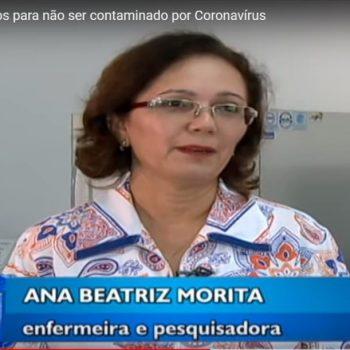 Brasileiro muda hábitos para não ser contaminado por Coronavírus. Assista a reportagem completa com a Profª Ana Beatriz Morita