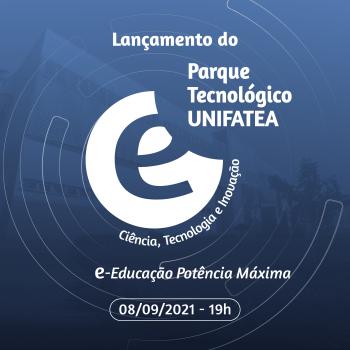 UNIFATEA lança primeiro Parque Tecnológico da cidade de Lorena