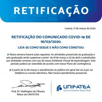 RETIFICAÇÃO DA PUBLICAÇÃO DO COMUNICADO COVID-19 DE 16/03/2020.