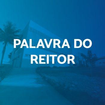 PALAVRA DO REITOR