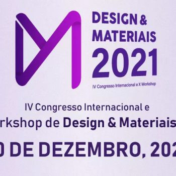 Inscrições abertas para o IV Congresso Internacional e X Workshop Design & Materiais