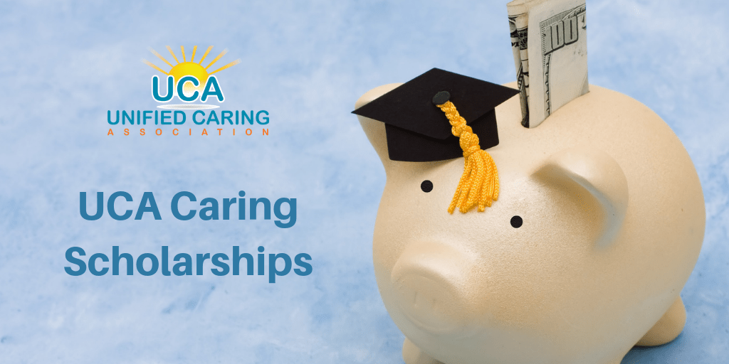Unified Caring Association Scholarships