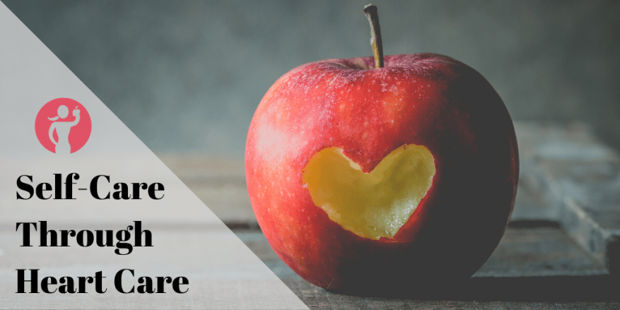 Self-Care Through Heart Care