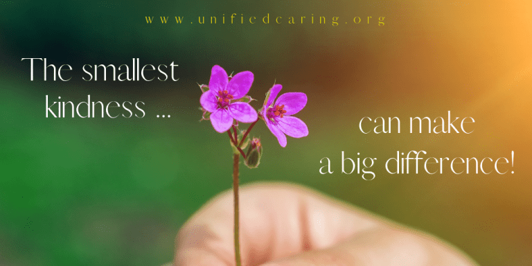 Small acts of caring create a great impact.