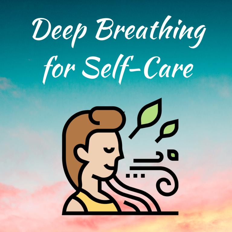 Deep Breathing for Self-Care