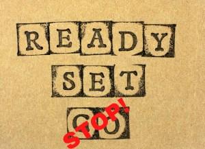 ready, set, stop!