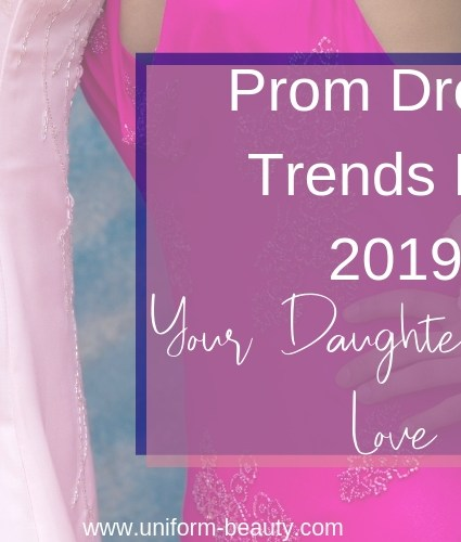 Prom Dress Trends For 2019 Your Daughter Will Love