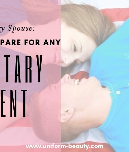Military Spouse: How To Prepare For Any Military Event