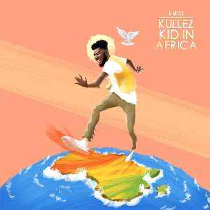 #KullezKidInAfrica - A Mose Unveils Cover Art & Tracklist of KKiA.