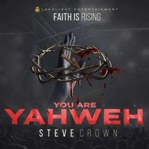 Faith is Rising by Steve Crown album download.