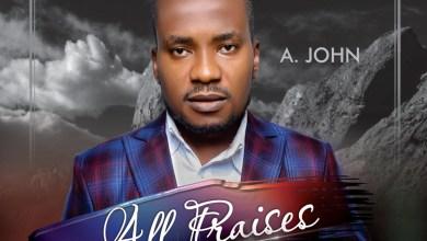 All Praises by Amos John