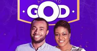 Amazing God by Abel Henry and Azuka