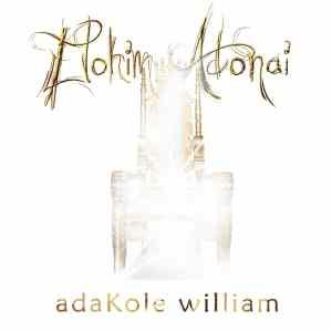 Elohim Adonai by Adakole William
