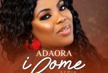I Come (Remix) by Adaora