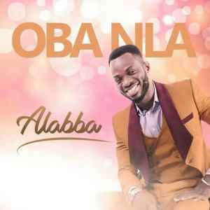 Oba Nla (Mighty King) by Alabba