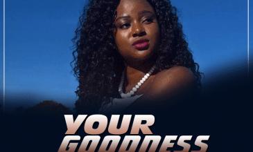 Your Goodness by Alice Sheila Jones
