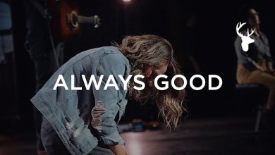 Always Good by Bethel Music performed by the McClures