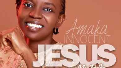 Jesus My Pride by Amaka Innocent
