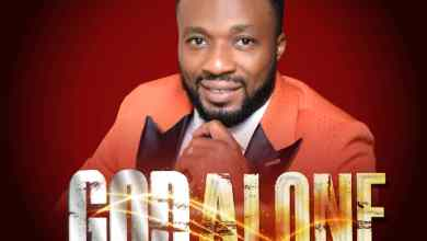 God Alone by Apst. G.M Itama Ebhodaghe