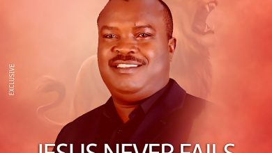 He Never Fails by Austin Adigwe