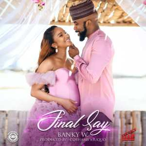 Final Say by Banky W