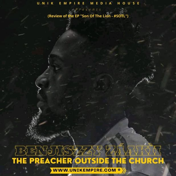 Benjiszzy Záakìi: The Preacher Outside The Church
