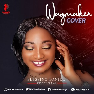 Way Maker (cover) by Blessing Daniel