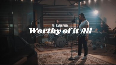 Worthy Of It All by Bri Babineaux