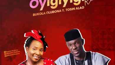 Oyigiyigi Remix by Bukola Olubona and Tosin Alao