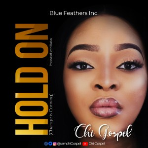Change Is Coming (Hold On) by Chi-Gospel