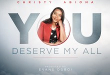 You Deserve My All by Christy Abiona