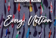 Every Nation by Chudima Nzene and Ore Clarke
